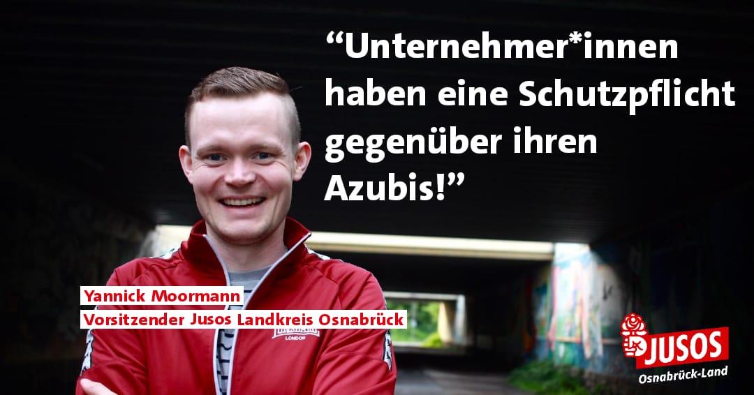 """Auf dem Bild ist der Vorsitzende der Jusos Osnabrück Land zu sehen. Dazu das Zitat: """"Unternehmer*innen haben eine Schutzpflicht gegenüber Azubis!"""""""